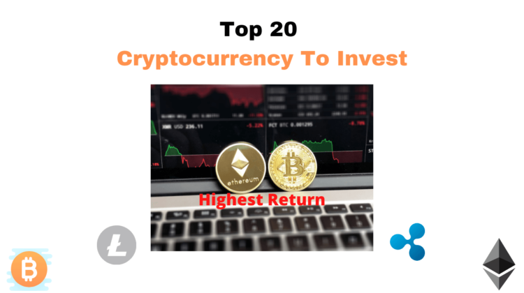 Top 20 Cryptocurrency To Invest