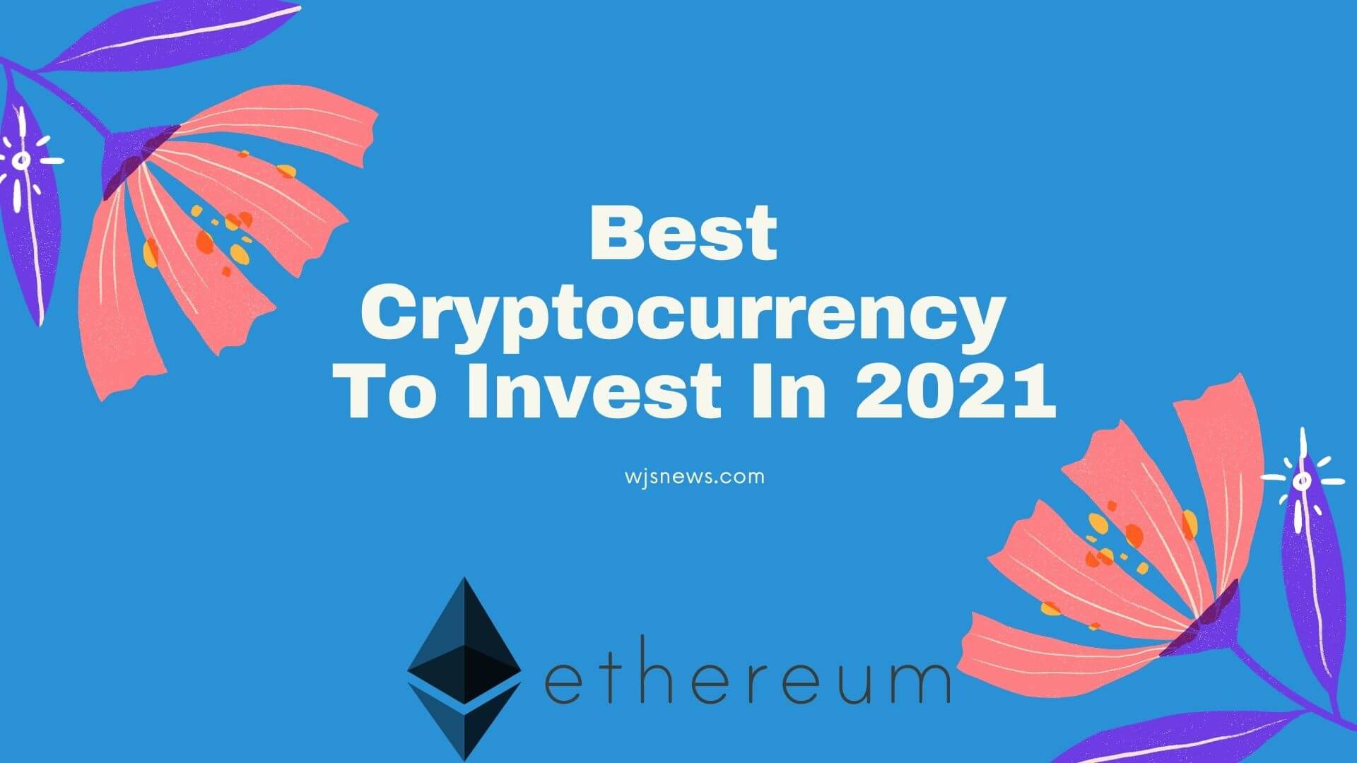 Investment is business through which any investor expect higher Returns. If returns are not as expected we leave investment. But don't worry! Today I am going to share the best cryptocurrency to invest in 2021