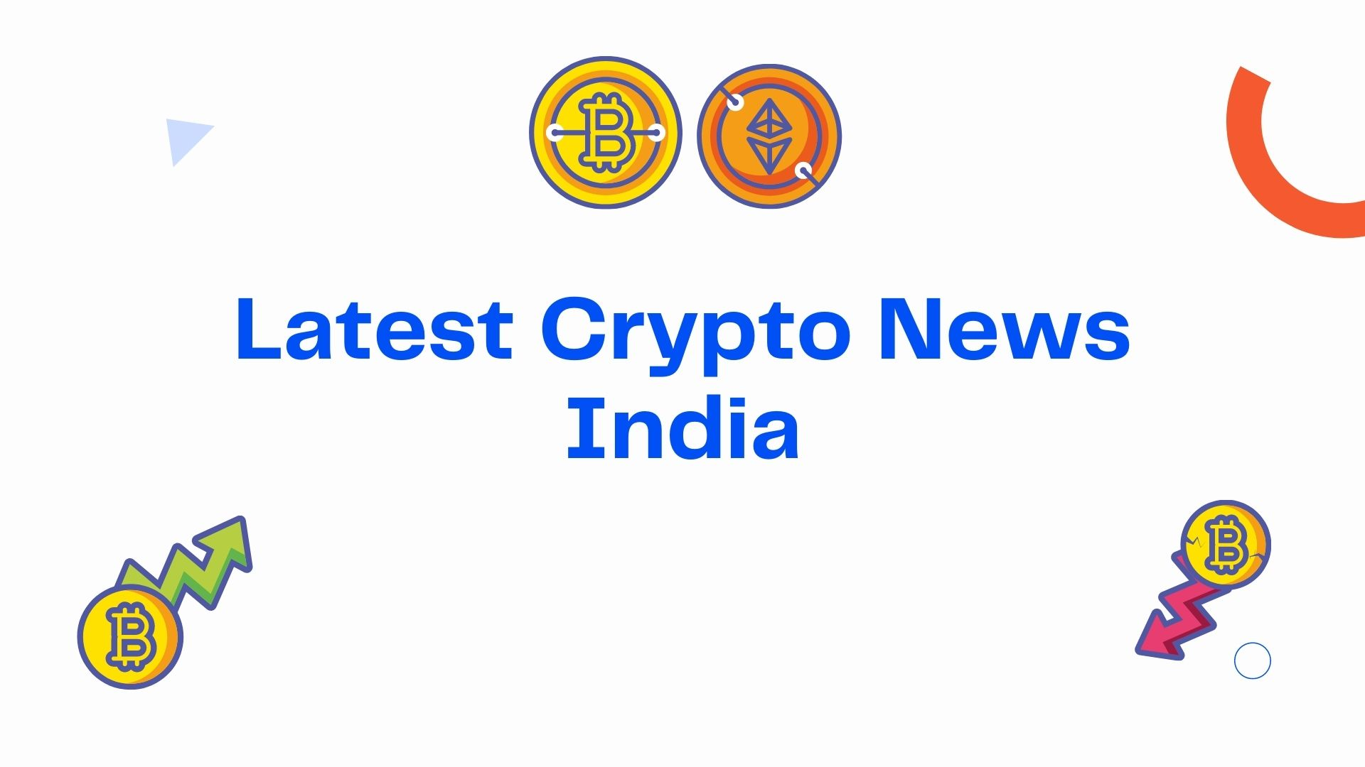 Latest Crypto News India