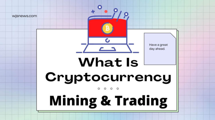 What is cryptocurrency mining trading