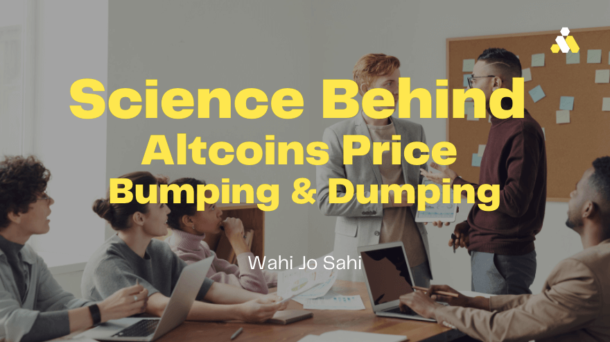 Science Behind Altcoin Price Bumping