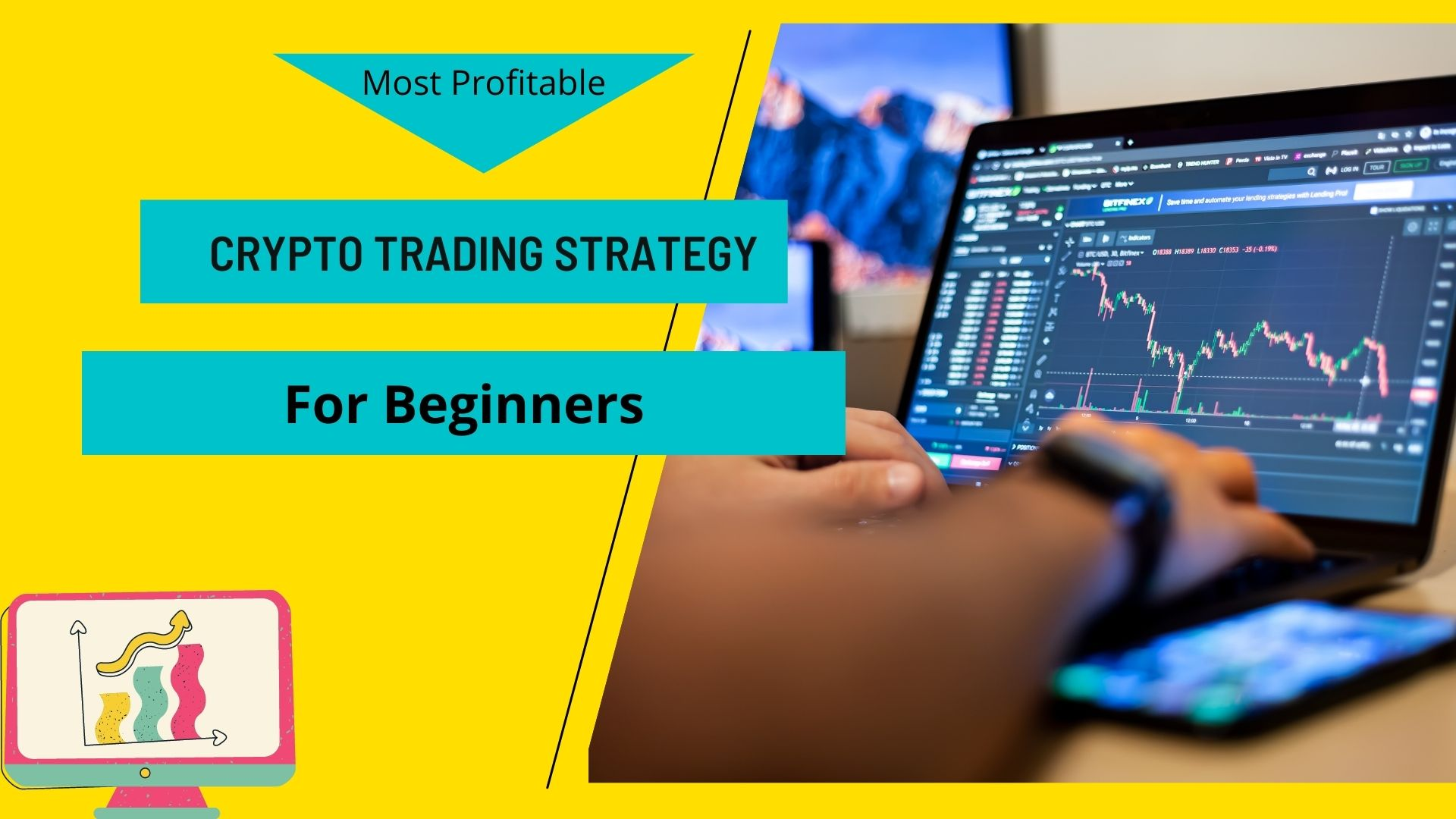 most profitable Crypto Trading Strategy for beginners