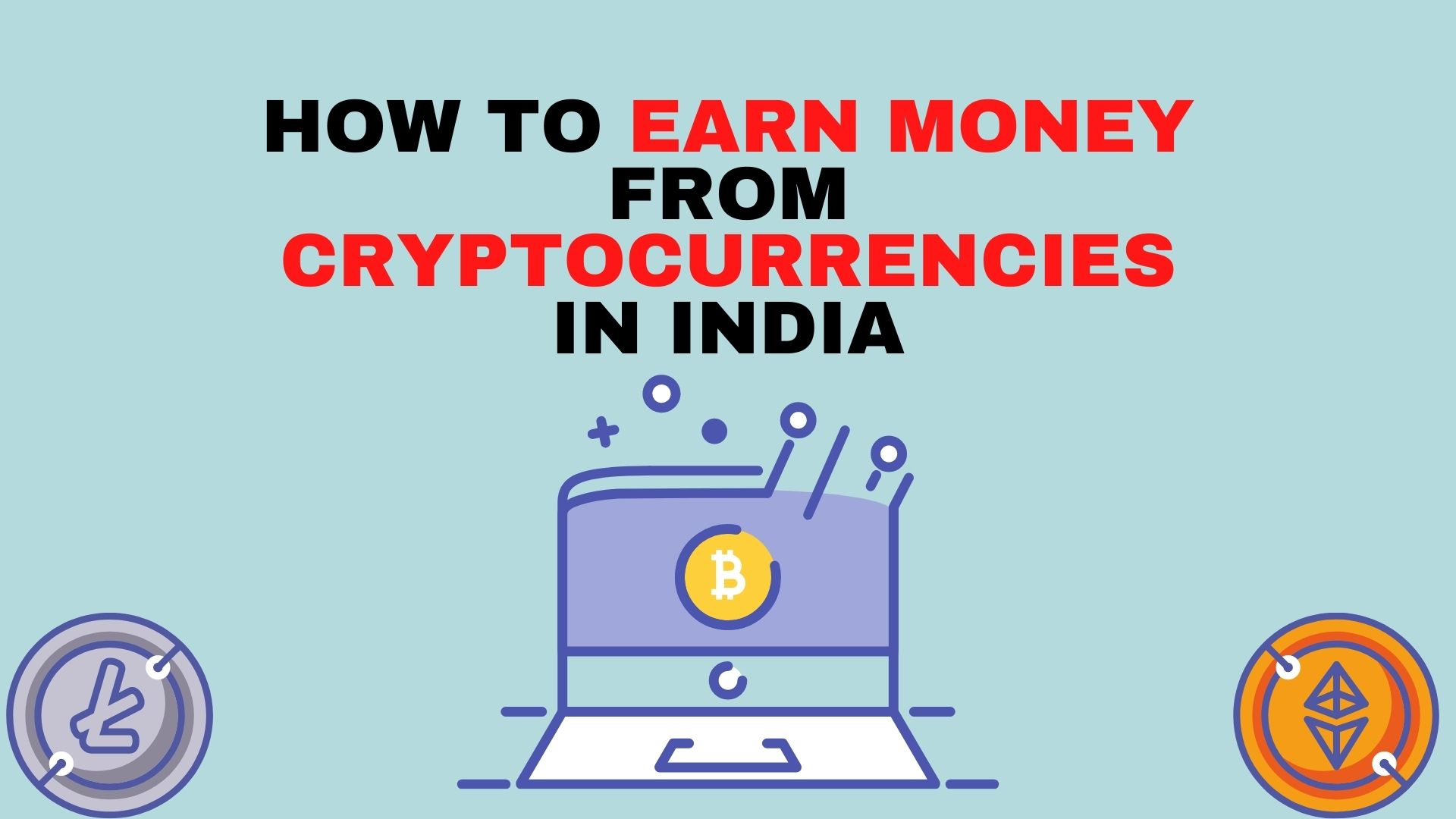 how to earn money from cryptocurrencies in India