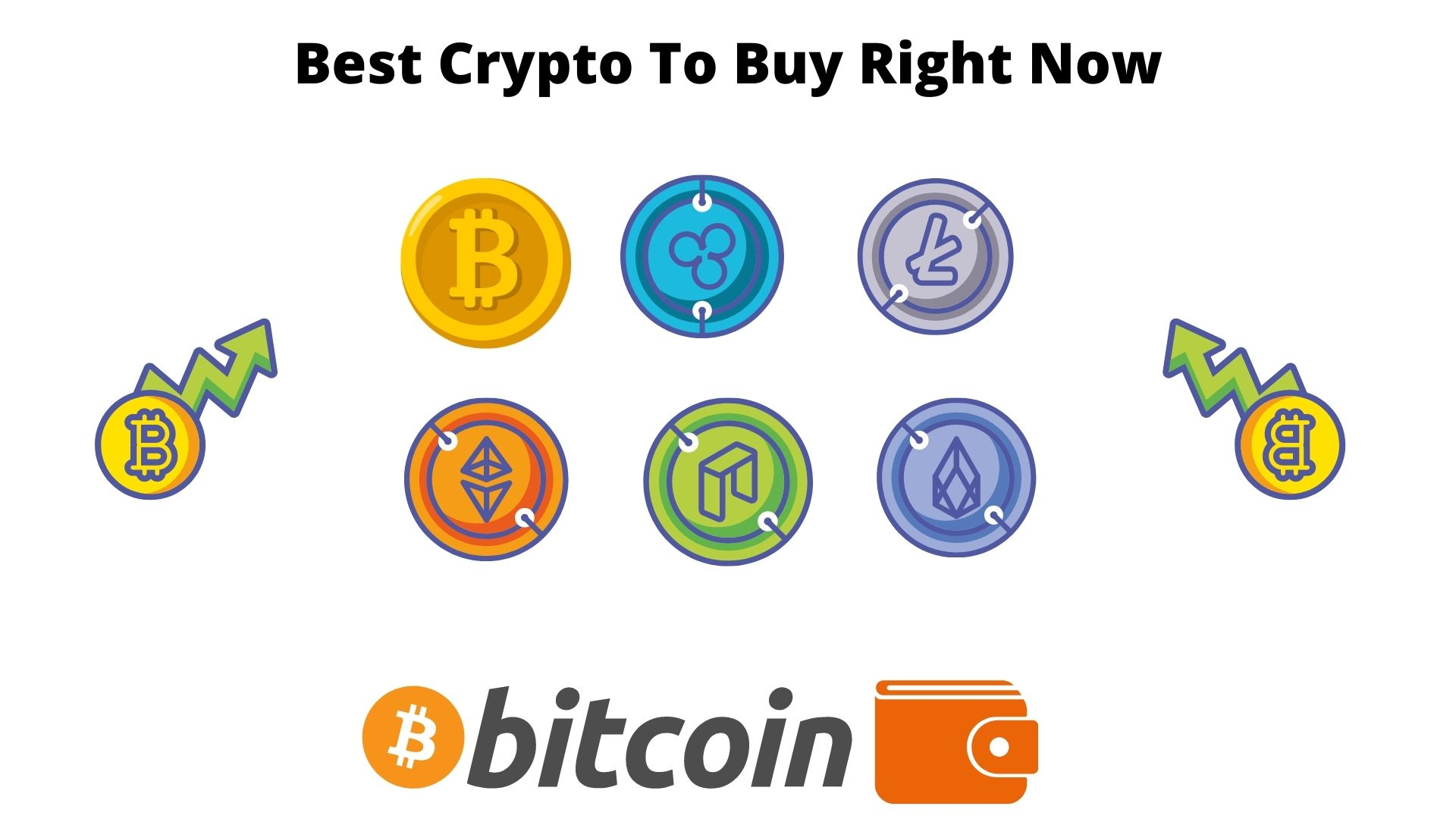 Best Crypto To Buy Right Now