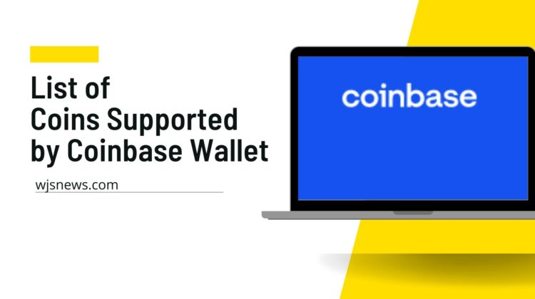 List of Coins Supported by Coinbase Wallet