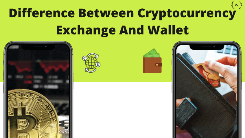 Difference Between Cryptocurrency Exchange And Wallet